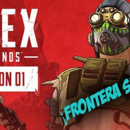 ¡Pase de temporada 1: Frontera salvaje! | Apex Legends